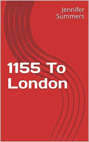 1155 To London (English Edition)