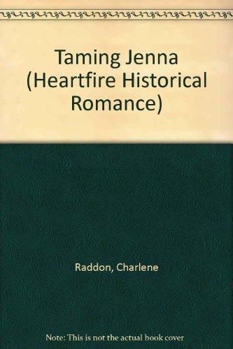 Download Taming Jenna (A Zebra Heartfire Historical Romance) 0821746049