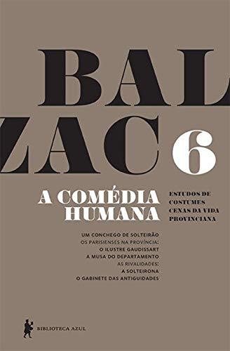 A Comédia Humana - Volume 6
