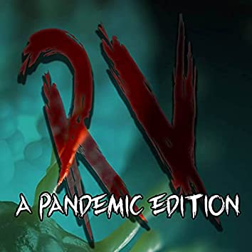 A Pandemic Edition