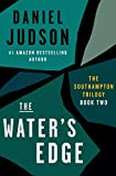 The Water's Edge (Book Two of The Southampton Trilogy; Revised March 2013 2)