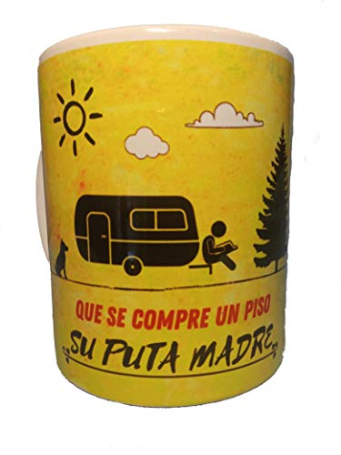 Taza original Caravana Camper. Que se Compre un Piso. MUG diseño original. Camping