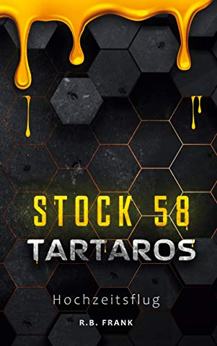 Tartaros Stock 58: Hochzeitsflug
