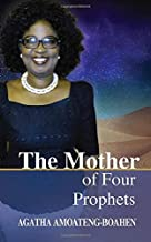 The Mother of Four Prophets