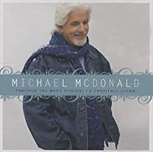 Through the Many Winters: A Christmas Album by Michael McDonald (2005) Audio CD