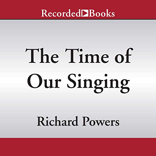 The Time of Our Singing audiobook cover art