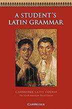 A Student's Latin Grammar (Cambridge Latin Course)