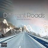 Different Roads [Explicit]