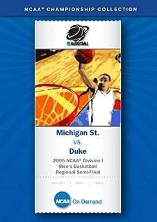 2005 NCAA r Division I Men's Basketball Regional Semi-Final - Michigan St. vs. Duke