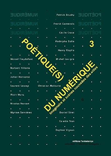 Poétique(s) du numérique 3