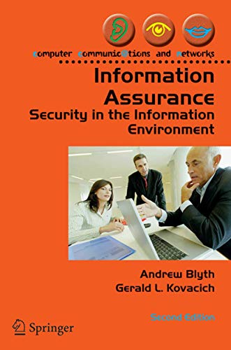Information Assurance: Security in the Information Environment (Computer Communications and Networks