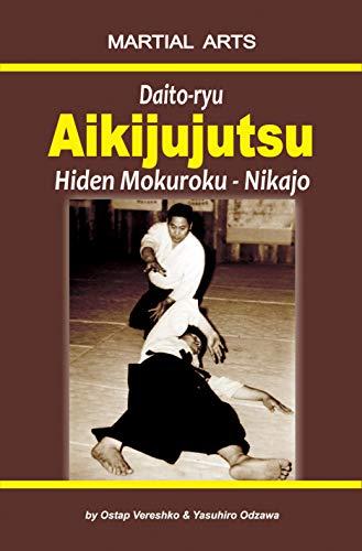 Daito-ryu Aikijujutsu: Hiden Mokuroku - Nikajo (English Edition)