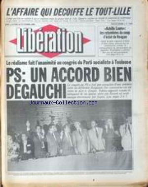 LIBERATION [No 1369] du 14/10/1985 - L'AFFAIRES QUI DECOIFFE LE TOUT-LILLE - UN COIFFEUR ACCUSE DE COMPLICITE DE CAMBRIOLAGE - ACHILE LAURO - LES RETOMBEES DU COUP D'ECLAT DE REAGAN - LE REALISME FAIT L'UNINIMITE AU CONGRES DU PARTI SOCIALISTE A TOULOUSE.
