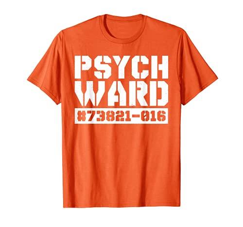 Psych Ward - Disfraz de paciente de hospital mental divertido Camiseta
