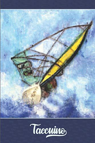 Taccuino: Taccuino Journal - libro di composizione per windsurf | libretto d'appunti - blocco - notes - quaderno - agendina - Diario Giornale per ... | 15,24 x 22,86 cm | 100 pagine allineate