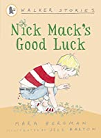 Nick Mack's Good Luck (Walker Stories)