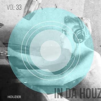 In Da Houz - Vol. 33