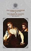 The Power Of Darkness: A Drama In Five Acts & The Fruits of Culture: A Comedy in Four Acts (Throne Classics)