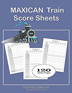 Maxican train Score Sheets: : Chicken Foot Dominoes | Dominos Score Keeper | Scoring Pad for Dominoes | Domino Score Game Record note Book | Game ... | Score card book | 8.5
