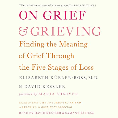 On Grief and Grieving audiobook cover art