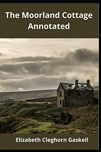 The Moorland Cottage Annotated