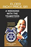 A Weekend With The Teamsters