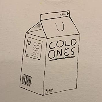 Cold One