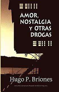 Amor, nostalgia y otras drogas