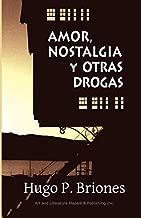 Amor, nostalgia y otras drogas (Spanish Edition)