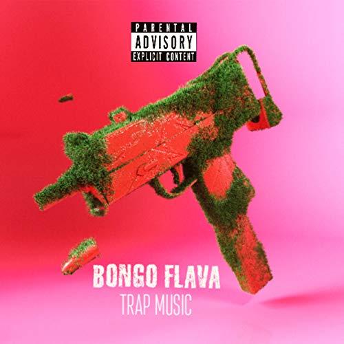 Bongo Flava Trap Music [Explicit]