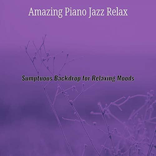 Amazing Piano Jazz Relax