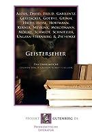 Geisterseher: Das Unheimliche. Gesehen von 18 grossen Schriftstellern