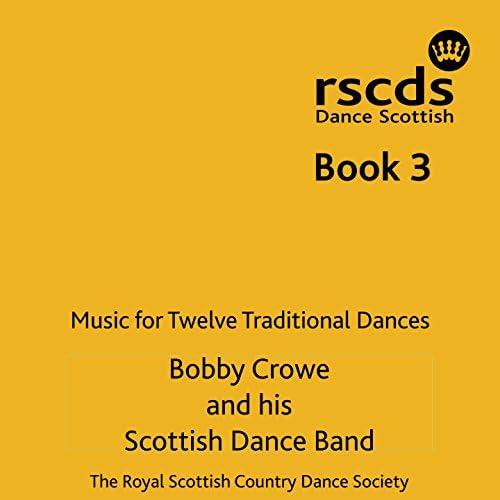 Bobby Crowe & His Scottish Dance Band