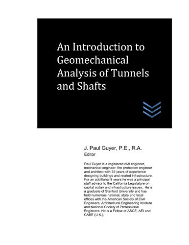 An Introduction to Geomechanical Analysis of Tunnels and Shafts
