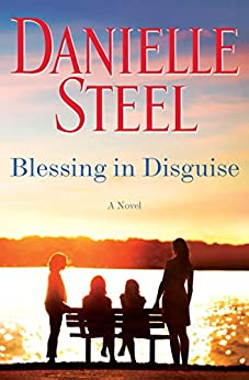 Blessing in Disguise: A Novel by [Danielle Steel]