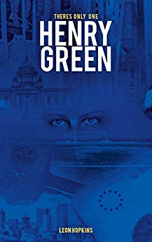 There's only one HENRY GREEN by [Leon Hopkins]