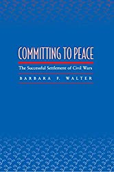 Committing to Peace: The Successful Settlement of Civil Wars