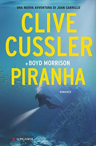 Piranha: Oregon Files - Le avventure del capitano Juan Cabrillo