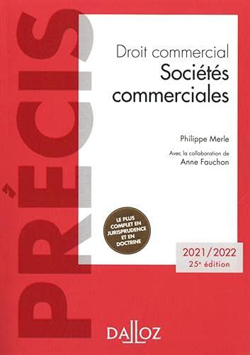 Droit commercial. Sociétés commerciales - 25e ed.