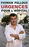 Urgences pour l'hôpital