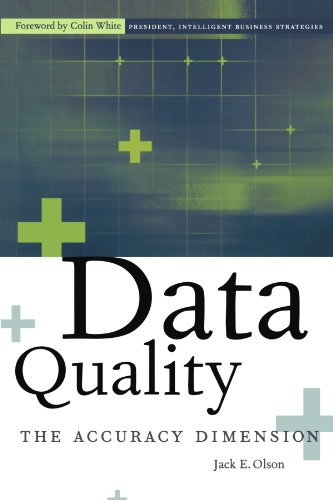 Data Quality: The Accuracy Dimension (The Morgan Kaufmann Series in Data Management Systems)