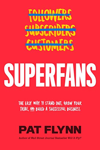 Superfans by Pat Flynn