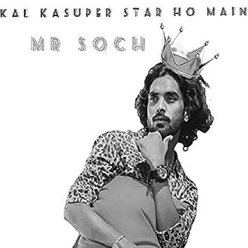 Kal Kasuper Star Ho Main