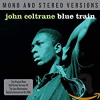 Blue Train Mono and Stereo Versions