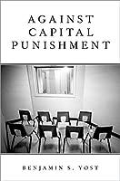 Against Capital Punishment