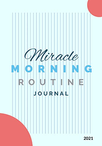 """The """"Miracle Morning Routine"""" Daily Journal (The Miracle Morning Routine Journals)"""