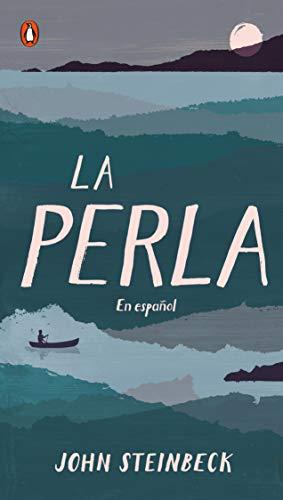 La perla: En español (Spanish Language Edition of The Pearl)
