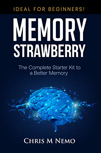 MEMORY STRAWBERRY: The Complete Starter Kit to a Better Memory (English Edition)