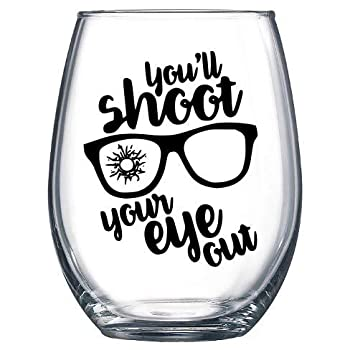 You ll Shoot Your Eye Out BLACK Christmas Story Ralphie Red Rider BB Gun Holidays Festive Wine Glass Tumbler Vinyl Sticker DECAL ONLY