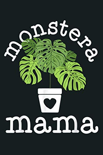 Monstera Plant Mama Plant Lovers Gift Ideas For Women: Notebook Planner -6x9 inch Daily Planner Journal, To Do List Notebook, Daily Organizer, 114 Pages